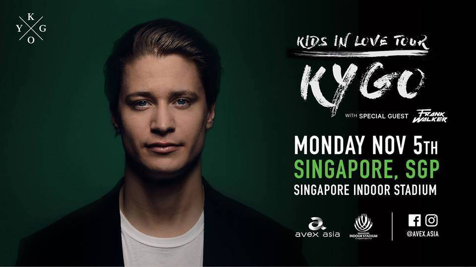 KYGO: KIDS IN LOVE TOUR 2018 - Singapore - Electric Soul
