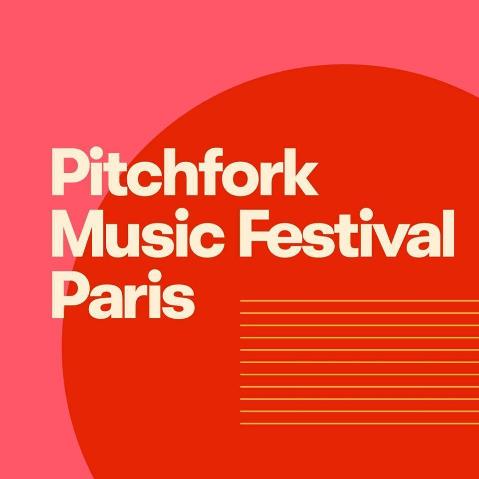 PITCHFORK MUSIC FESTIVAL PARIS 2019 - Europe - Electric Soul