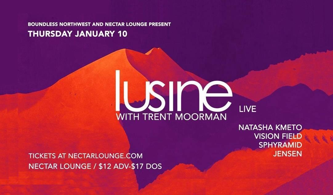 LUSINE W/ TRENT MOORMAN 2019 - Seattle - Electric Soul