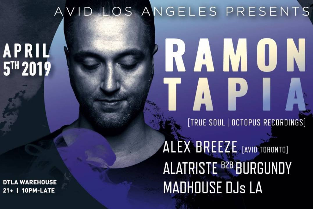 AVID L A: RAMON TAPIA 2019 - Los Angeles - Electric Soul