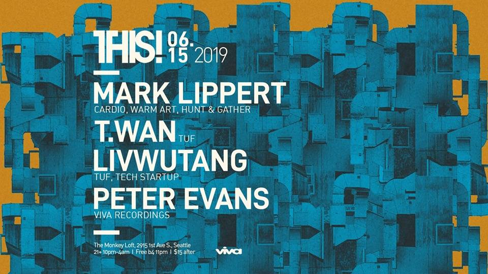 THIS! W/ MARK LIPPERT, T WAN & MORE 2019 - Seattle